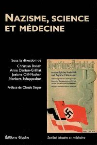 Nazisme, science et médecine
