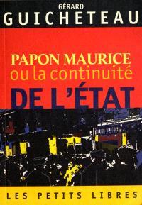 Papon Maurice ou La continuité de l'Etat