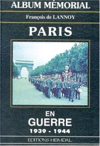 Paris en guerre, 1939-1944