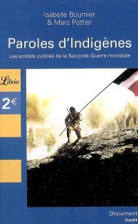 Paroles d'indigènes : les soldats oubliés de la Seconde Guerre mondiale