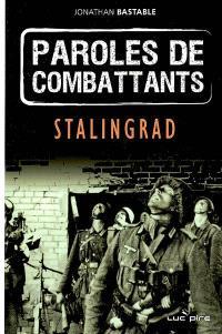 Paroles de combattants, Stalingrad