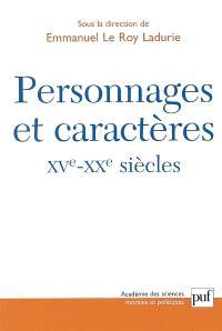 Personnages et caractères, XVe-XXe siècles