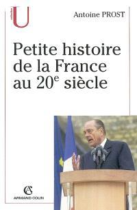 Petite histoire de la France au 20e siècle