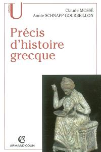 Précis d'histoire grecque : du début du deuxième millénaire à la bataille d'Actium