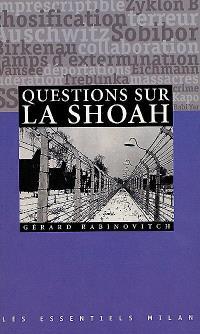 Questions sur la Shoah