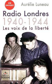 Radio Londres 1940-1944 : les voix de la liberté