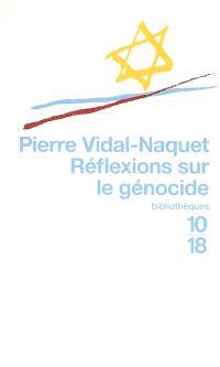 Réflexions sur le génocide