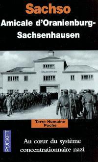 Sachso : au coeur du système concentrationnaire nazi