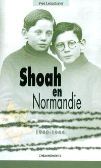 Shoah en Normandie : 1940-1944