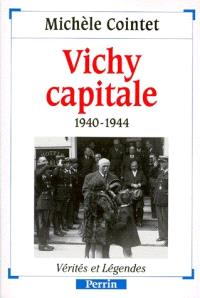 Vichy capitale : 1940-1944