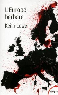 L'Europe barbare : 1945-1950