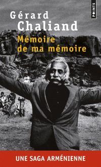 Mémoire de ma mémoire : récit