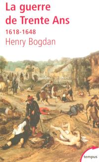 La guerre de Trente Ans : 1618-1648