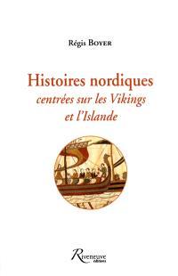 Miscellanées. Volume 2, Histoires nordiques : centrées sur les Vikings et l'Islande