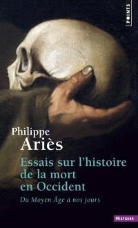 Essais sur l'histoire de la mort en Occident : du Moyen Âge à nos jours