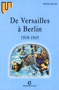 De Versailles à Berlin : 1919-1945