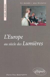 L'Europe au siècle des Lumières