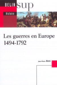 Les guerres en Europe, 1494-1792