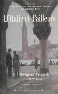 D'Italie et d'ailleurs : mélanges en l'honneur de Pierre Milza
