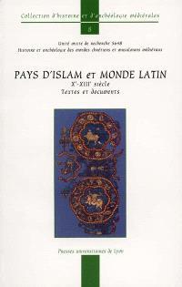 Islam et chrétienté latine (Xe-XIIIe siècles) : textes et documents