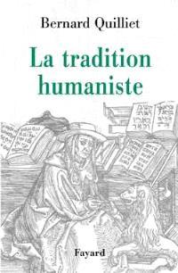 La tradition humaniste : VIIe siècle av. J.-C.-XXe siècle apr. J.-C.