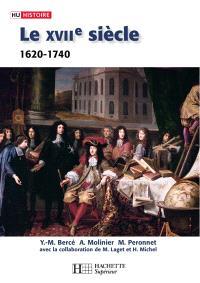 Le XVIIe siècle, 1620-1740 : de la Contre-Réforme aux Lumières