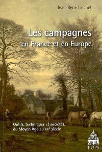 Les campagnes en France et en Europe : outils, techniques et sociétés, du Moyen Age au XXe siècle