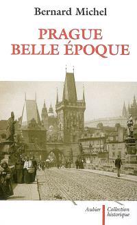Prague, Belle Epoque