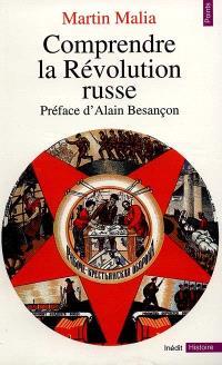 Comprendre la révolution russe