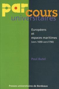 Européens et espaces maritimes (vers 1690-vers 1790)