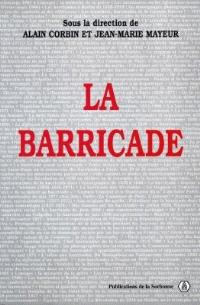 La barricade : actes du colloque