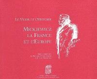 Le verbe et l'histoire : Mickiewicz, la France et l'Europe