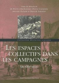 Les espaces collectifs dans les campagnes : XIe-XXIe siècle