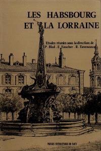 Les Habsbourg et la Lorraine : actes