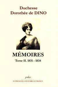 Mémoires. Volume 2, 1831-1834