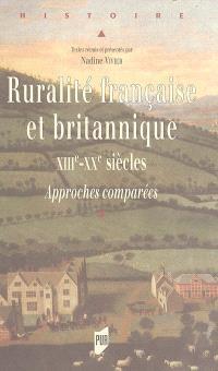 Ruralité française et britannique : XIIIe-XXe siècles, approches comparées : colloque franco-britannique du Mans, 12-14 septembre 2002