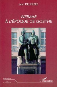 Weimar à l'époque de Goethe
