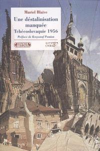 Une déstalinisation manquée, Tchécoslovaquie 1956