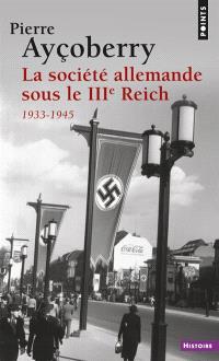La société allemande sous le IIIe Reich : 1933-1945