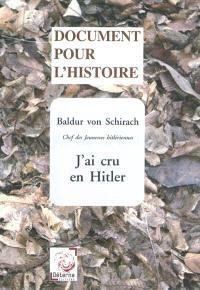J'ai cru en Hitler