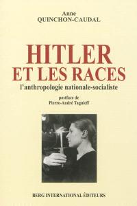 Hitler et les races : l'anthropologie nationale-socialiste