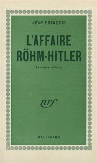 L'affaire Röhm-Hitler