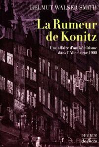 La rumeur de Konitz : une affaire d'antisémitisme dans l'Allemagne 1900
