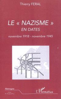 Le nazisme en dates : novembre 1918-novembre 1945