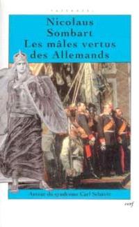 Les mâles vertus des Allemands : autour du syndrome de Carl Schmitt