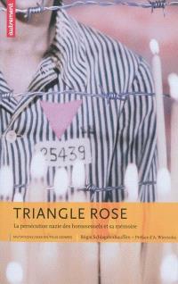 Triangle rose : la persécution nazie des homosexuels et sa mémoire