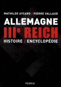 Allemagne IIIe Reich : histoire-encyclopédie