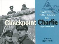 Cartes postales de Checkpoint Charlie : images du mur de Berlin