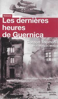 Les dernières heures de Guernica