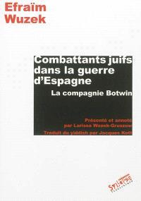 Combattants juifs dans la guerre d'Espagne : la compagnie Botwin